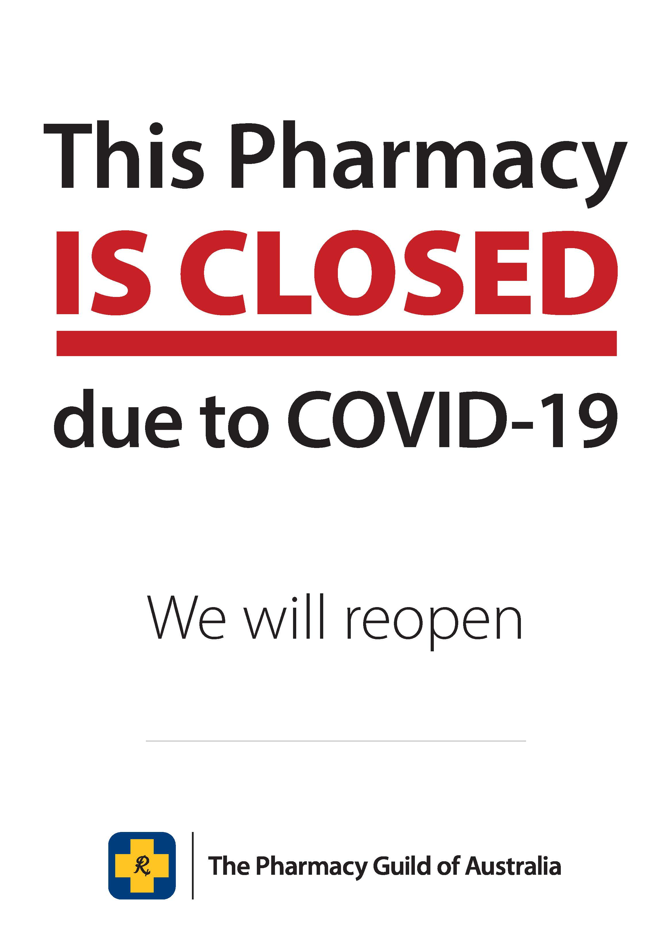 COVID-19 Poster 7 - Pharmacy Closed Will Reopen (inhouse)