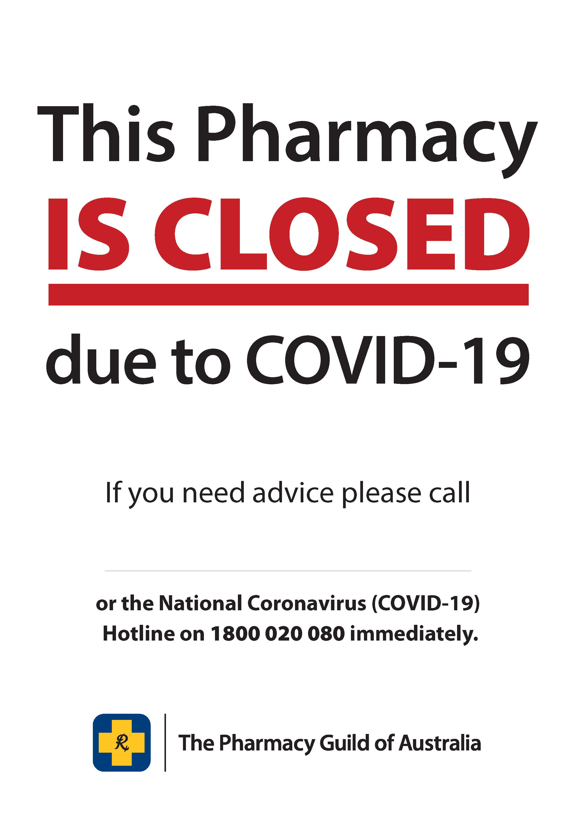 COVID-19 Poster 7 - Pharmacy Closed Please Call  (inhouse)
